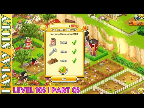 Update Silo Storage To 2250 in Hay Day Level 103 | Part 03