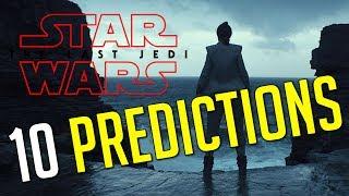 10 PREDICTIONS - Star Wars: The Last Jedi