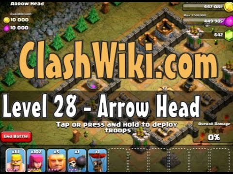 Clash Of Clans Level 28 - Arrow Head