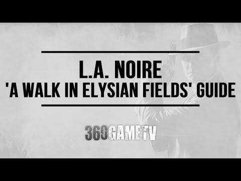 L.A. Noire - A Walk In Elysian Fields - Case #22 - 5 Stars Walkthrough (Remaster Version)