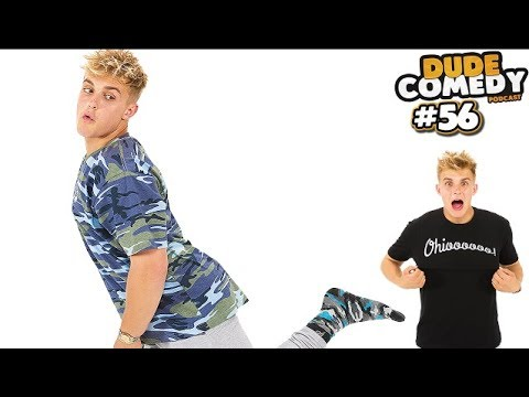 DudeComedy Podcast #56 - Jake Paul an Idiot or a Genius?