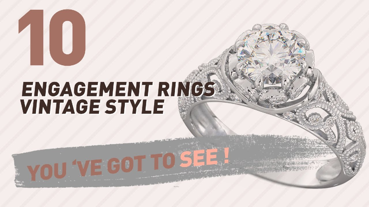 Engagement Rings Vintage Style Top 10 Collection Uk New Por 2017