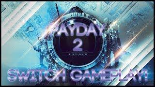 【Payday 2】Nintendo Switch Gameplay