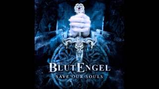 BlutEngel - Save Our Souls (Fear In Motion Remix) [HD]