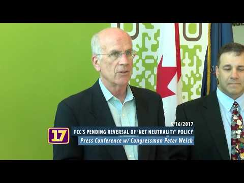 Peter Welch on the FCC's Pending Reversal of 'Net Neutrality' Policy 5/16/2017