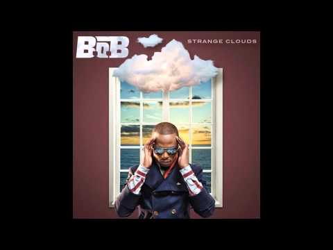 Strange Clouds- B.O.B ft Lil Wayne (with lyrics) HD/HQ