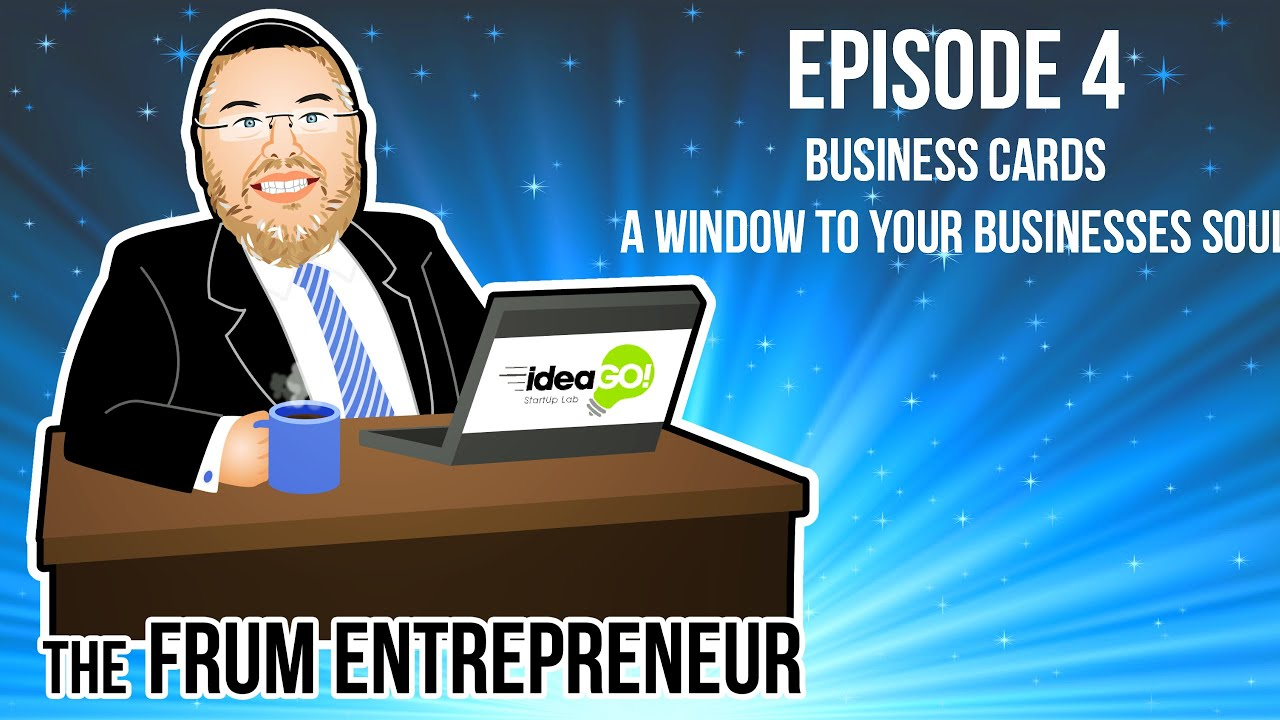 The Frum Entrepreneur Podcast Episode 4: Business Cards – A Window ...