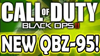 Black Ops 2 Guns: QBZ-95 - NEW Type 95? - NEW Multiplayer Confirmed Weapons! (Call of Duty BO2)