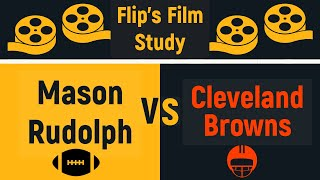 Film Study Mason Rudolph's implosion in the second half against the Browns but was it that bad?
