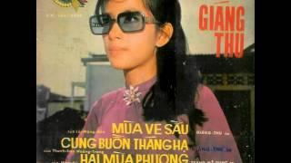 Cung Buồn Tháng Hạ (Thanh Sơn, Hòang Trang) - Giáng Thu (Pre 1975)