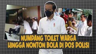 3 Aksi Tak Terduga Presiden Jokowi: Numpang Toilet Warga Hingga Nonton Bola di Pos Polisi