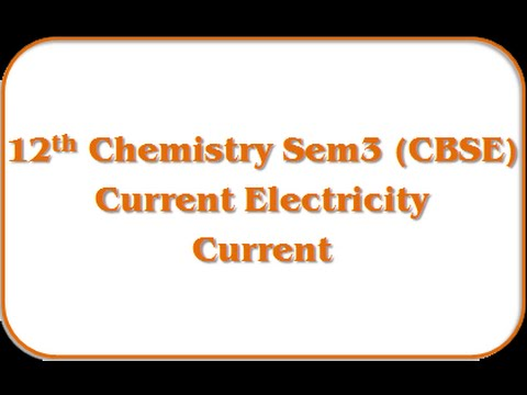 Current - 12th Physics Semester-3 Eng.Med (GSEB)