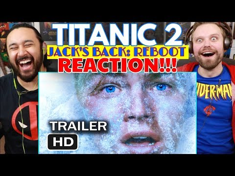 Titanic 2 - Jack's Back Reboot (2020 Movie Trailer Parody) | REACTION!!!