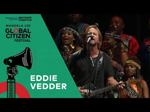 "Eddie Vedder Performs ""Better Man"" with Soweto Gospel Choir | Global Citizen Festival: Mandela 100 Mp3"