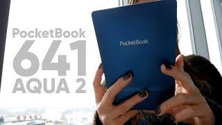 PocketBook 641 Aqua 2: обзор водонепроницаемого ридера!