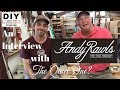 An Interview with Andy Rawls and Wood Shop Visit