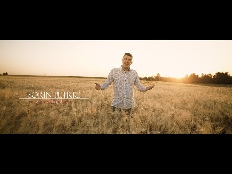 Sorin Petric - Am sa te iubesc (Official Video)