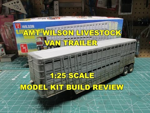 AMT WILSON LIVESTOCK VAN TRAILER 1/25 SCALE MODEL KIT REVIEW BUILD AMT1106