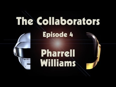 Daft Punk | Random Access Memories | The Collaborators: Pharrell Williams