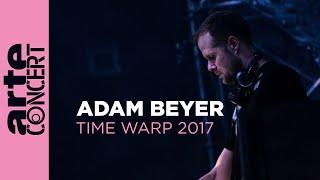 Adam Beyer @ Time Warp 2017 Full Set HiRes – ARTE Concert