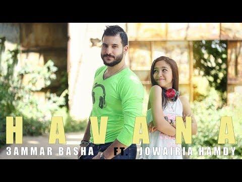 3ammar Basha ft. Jowairia Hamdy - Havana {Arabic Cover}