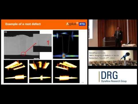 Dynaflow Lectures - March 27th 2014 - IWEX Imaging of Weld Defects