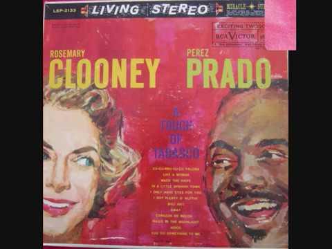 Rosemary Clooney / Perez Prado - A Touch Of Tabasco (Full DEMO Album) - 1960