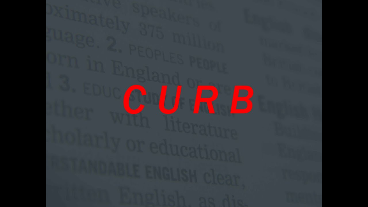 White Curb Meaning >> Curb Definition Of Curb In Hindi
