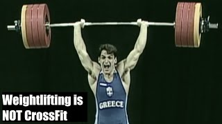 Weightlifting is NOT CrossFit