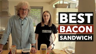 Does James May make the best bacon sandwich in the world?