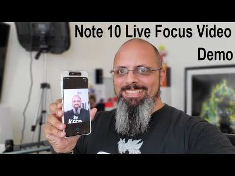 2019 Samsung Note 10 / 10 Plus Brand New Live Focus Video Bokeh Feature Demo Using The Galaxy A80