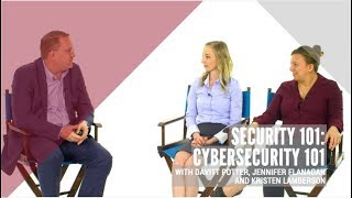Security 101: Cybersecurity 101