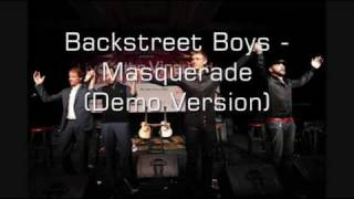 Backstreet Boys - Masquerade (Demo) HQ