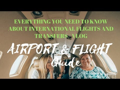 INTERNATIONAL FLIGHT GUIDE - AFRAID OF FLYING? FIRST TIME AT A BUSY AIRPORT?! WATCH THIS VIDEO!