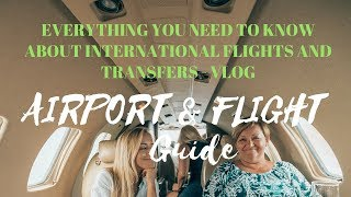 INTERNATIONAL FLIGHT GUIDE - AFRAID OF FLYING? FIRST TIME AT...