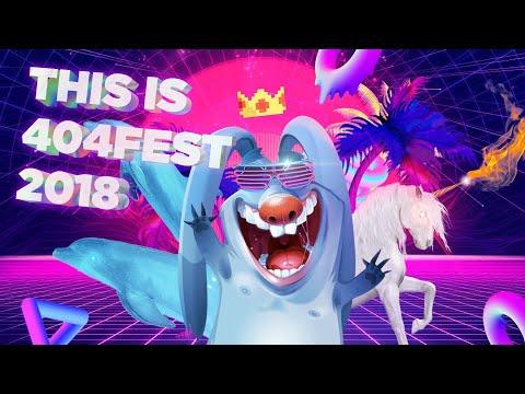 404fest 2018 Highlights