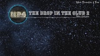 The Drop In The Club 2 by Niklas Gustavsson - [Trap Music]