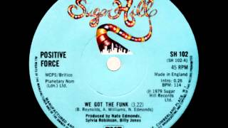 Positive Force Feat. C+C - We Got The Funk (Dj
