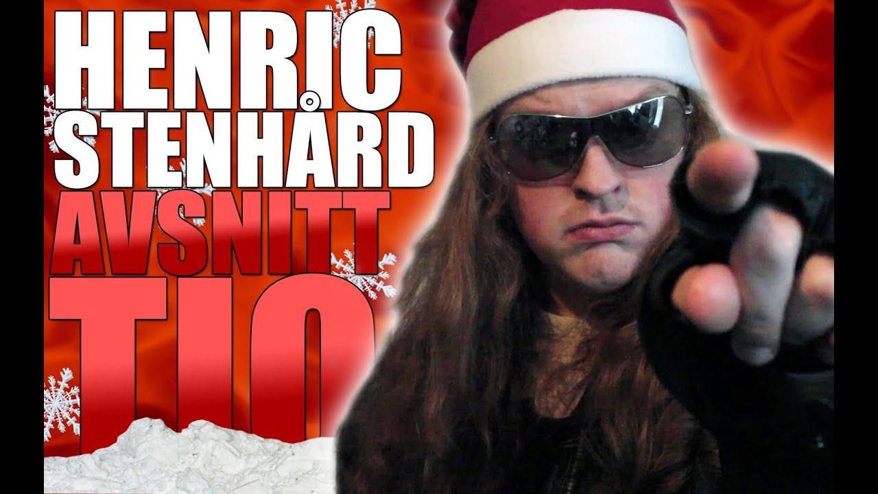 Henric Stenhård Med C - Avsnitt Tio: Henrics Jul - YouTube