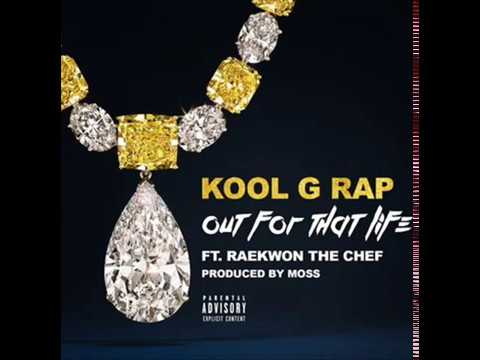 Out For That Life - Kool G Rap feat Raekwon