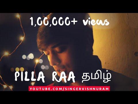 Pilla Raa Tamil Version | RX 100 | Ft. VishnuRam | Prahal | Kevin | Elavarasan