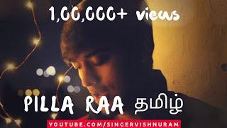 Gambar cover Pilla Raa Tamil Version | RX 100 | Ft. VishnuRam | Prahal | Kevin | Elavarasan