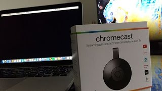 Chromecast 2 Macbook Tutorial