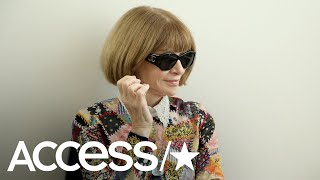 Anna Wintour Reveals Her Opinion On Meghan Markle's Wedding Dress | Access