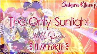Aikatsu Stars! The Only Sunlight ~ Elza Forte ( FULL LYRICS )