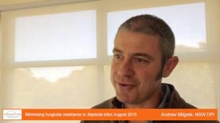 Andrew Milgate 2 - Minimising fungicide resistance in Septoria tritici
