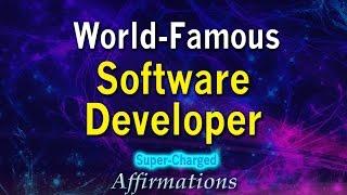 World Famous Software Developer - Super-Charged Affirmations