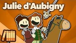 Julie d'Aubigny - Duelist, Singer, Radical - Extra History