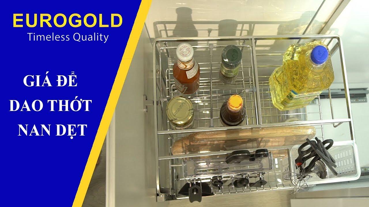 GIÁ ĐỂ DAO THỚT NAN DẸT - Phụ Kiện Tủ Bếp Eurogold   Eurogold Vietnam