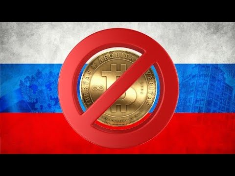 Russia bans Bitcoin/Cryptocurrencies